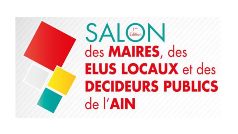 1ER SALON des MAIRES, des ELUS LOCAUX et des DECIDEURS PUBLICS de l'AIN