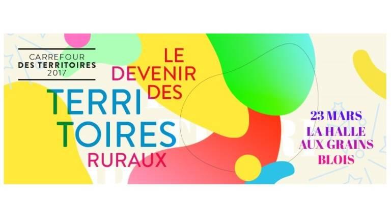 CARREFOUR DES TERRITOIRES – 23 MARS  LOIR-ET-CHER